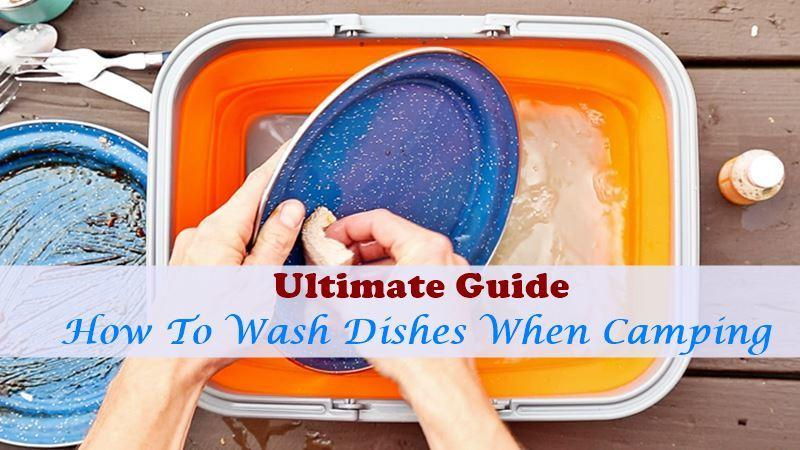 How To Wash Dishes When Camping